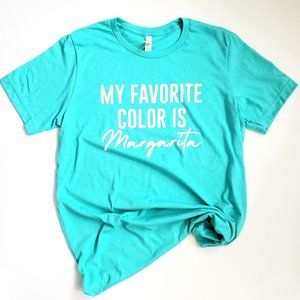 My Favorite Color is Margarita Graphic Tee Summer
